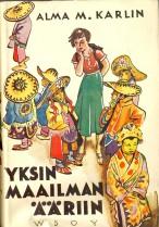 Alma M. Karlin: Yksin maailman ääriin